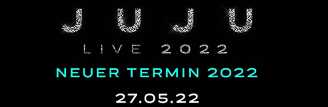 JUJU - Live 2022