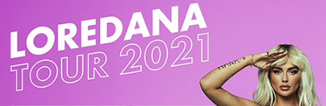 Loredana - Tour 2021